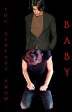 You Already Know , Baby [Zarry] by ZarryWillBeLoved