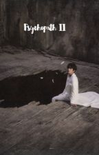 Psychopath II •• J.J.K    (Completed)  by JELLYBEANSUGA