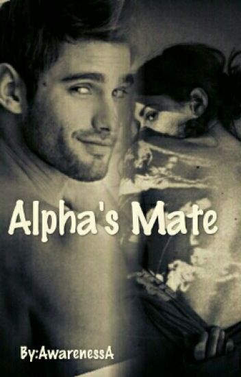 Alpha's Mate  (Completed)
