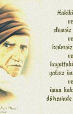 SAİD NURSİ'den SÖZLER by berrapoyraz23
