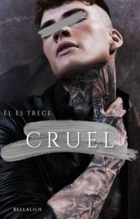 CRUEL. by AngelaCrU