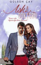 Aşk Doktoru by Glsnay