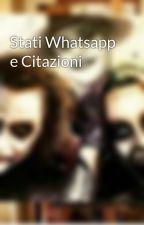 Stati Whatsapp e Citazioni by AlexiaM147