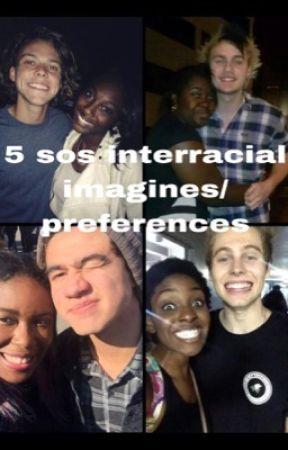 5sos interracial imagines/ preferences by _xxfanficxx_