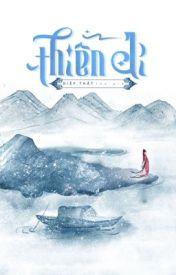 Đọc Truyện Thiên Di (CĐ, Ma Pháp) - Tiểu Thất - Tiểu Thất - Rin