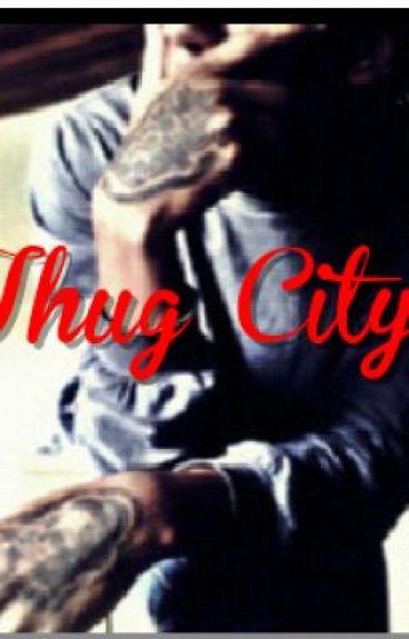 A Thugs City ( Editing)