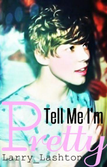 Tell Me I'm Pretty [Lashton]
