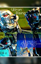 Ultron rises (Avenger/Percy Jackson AU) Book two by The_Squish