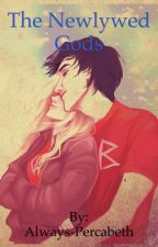 The Newlywed Gods by Always-Percabeth