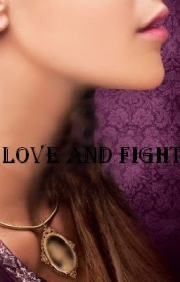 Love and fight