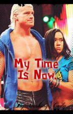 My Time Is Now. (WWE Love Story) by AlyssaPaszkowski