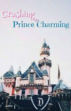 Crushing On Prince Charming by Starlight1000