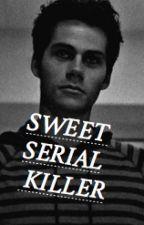 Sweet Serial Killer➳ Stydia AU by lovelylydias