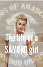 The life of a SAMCRO girl. by georgiamorgan