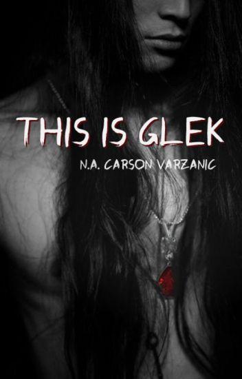 This is Glek
