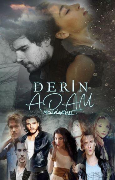 DERİN ADAM(Düzenleniyor)