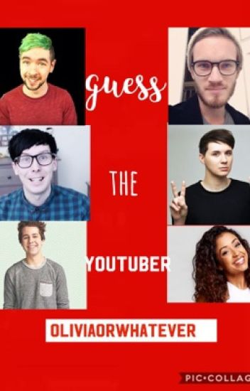 Guess the YouTuber!!