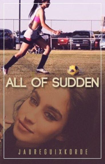 All Of Sudden Lauren/You