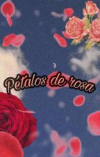 Pétalos de rosa. by bonitzu27