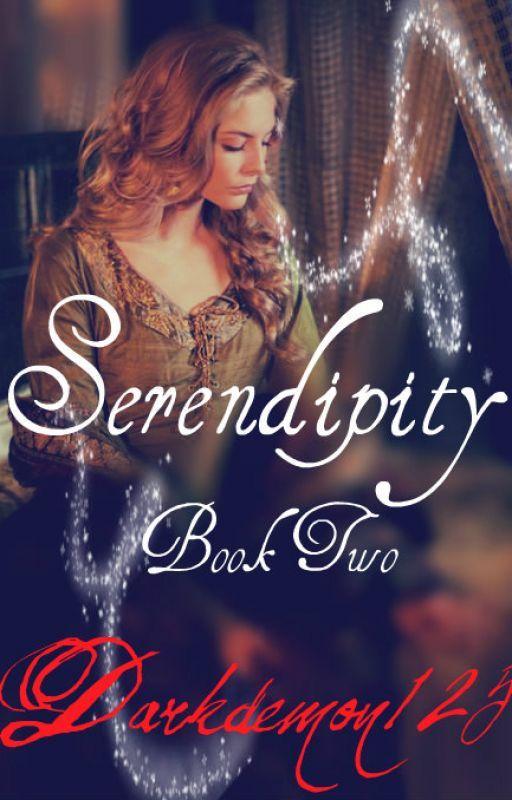 Serendipity [Book 2] by darkdemon125
