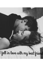 Fell in love with my best friend by cat__14