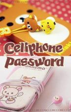 Cellphone Password (One Shot) by Yourlonglostsister