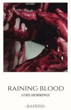 Raining Blood by -Baandss-