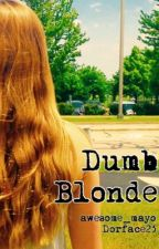 Dumb Blonde by awesome_mayo