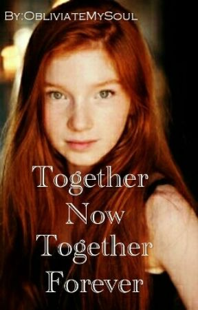 Together Now Together Forever (Harry Potter Twin Sister FanFic