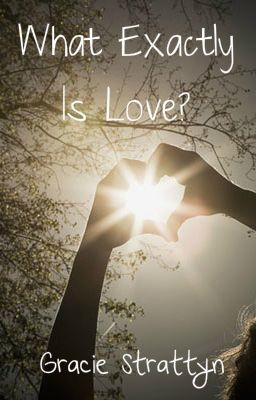 What Exactly Is Love?