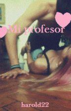 Mi profesor♥ by 23julio822