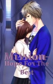 My Sweet Bodyguard: Mission- Hope For The Best by ninja-shinigami
