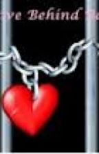 LOVE BEHIND BARS by XxHunter666xX