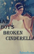 Bad Boy's Broken Cinderella by CeciliaPeven