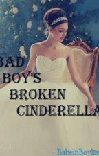 Bad Boy's Broken Cinderella by CeciliaPeven