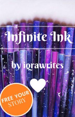 Infinite Ink by iqrawrites