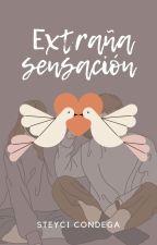 Extraña sensación. by steyMCC16