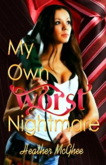 My Own Worst Nightmare (Sample only; full version available at Amazon.com)