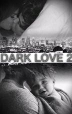 Dark love 2 | n.g by rockygrier