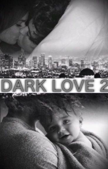 Dark love 2 | n.g