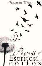 Poemas y Escritos cortos by DreamerAndWriter01
