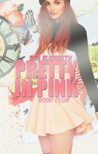 Pretty In Pink    Book Club [Closed] by beaelizabeth
