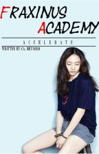 Fraxinus Academy (Accelerate) by cha_writes