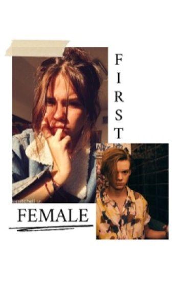 The First Female {The Maze Runner/Newt FanFiction}