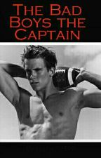 The Bad Boys the Captain by baylee12599