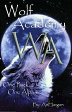 Wolf Academy: Book One by AriHargan