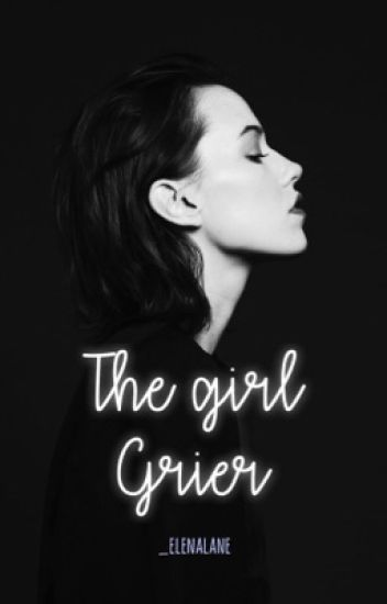 the girl grier