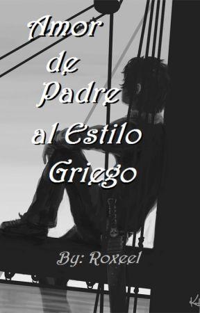 Amor de Padre al estilo Griego by Roxeel