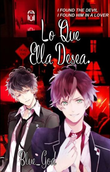 Diabolik Lovers: Lo Que Ella Desea. (Ayato y Tú)