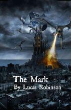 The Mark by Lukester29